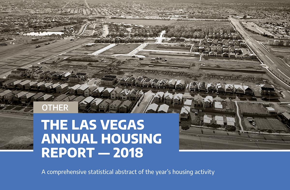 The Las Vegas Annual Housing Report – 2018