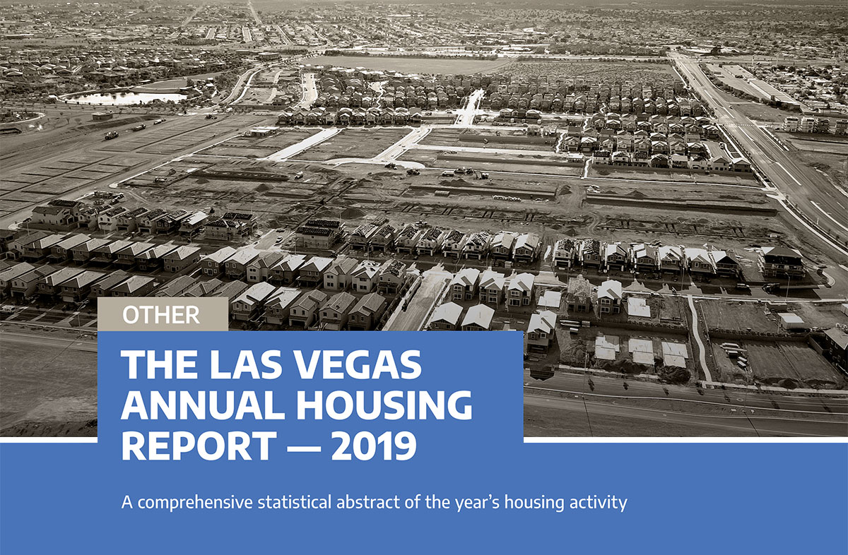 The Las Vegas Annual Housing Report – 2019